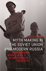 Myth Making in the Soviet Union and Modern Russia cover