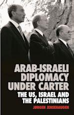 Arab-Israeli Diplomacy under Carter cover