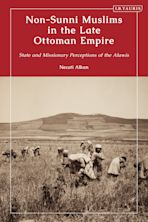 Non-Sunni Muslims in the Late Ottoman Empire cover