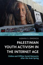 Palestinian Youth Activism in the Internet Age cover