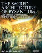 The Sacred Architecture of Byzantium cover