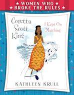 Women Who Broke the Rules: Coretta Scott King cover