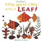 Look What I Did with a Leaf! cover