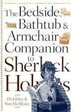 The Bedside, Bathtub & Armchair Companion to Sherlock Holmes cover