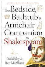 The Bedside, Bathtub & Armchair Companion to Shakespeare cover