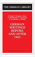 German Writings Before and After 1945: E. Junger, W. Koeppen, I. Keun, A. Lernet-Holenia, G. von Rez cover
