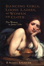 Dancing Girls, Loose Ladies, and Women of the Cloth cover