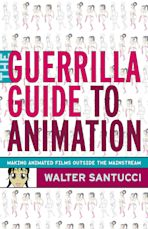 The Guerrilla Guide to Animation cover