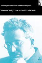 Walter Benjamin and Romanticism cover