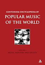Continuum Encyclopedia of Popular Music of the World, Volume 1 cover