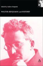 Walter Benjamin and History cover