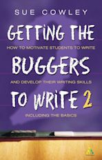 Getting the Buggers to Write 2nd Edition cover