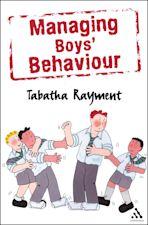 Managing Boys' Behaviour cover