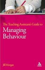 The Teaching Assistant's Guide to Managing Behaviour cover