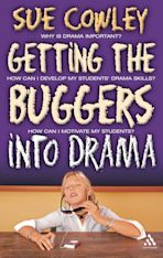 Getting the Buggers into Drama cover