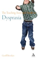 The Teaching Assistant's Guide to Dyspraxia cover