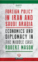 Foreign Policy in Iran and Saudi Arabia cover