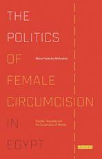 The Politics of Female Circumcision in Egypt cover