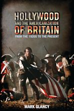 Hollywood and the Americanization of Britain cover