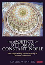 The Architects of Ottoman Constantinople cover