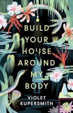 Build Your House Around My Body cover