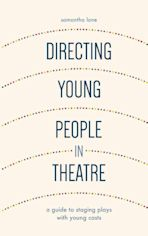 Directing Young People in Theatre cover