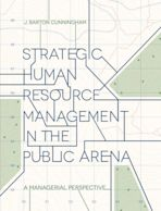 Strategic Human Resource Management in the Public Arena cover