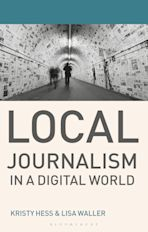 Local Journalism in a Digital World cover
