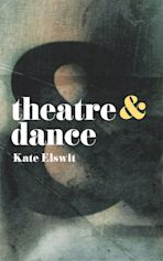 Theatre and Dance cover