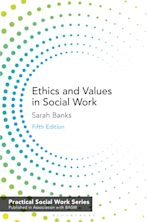 Ethics and Values in Social Work cover
