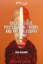 Gilles Deleuze, Postcolonial Theory, and the Philosophy of Limit cover