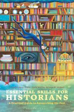Essential Skills for Historians cover