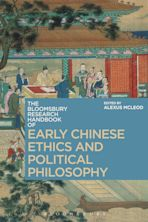 The Bloomsbury Research Handbook of Early Chinese Ethics and Political Philosophy cover