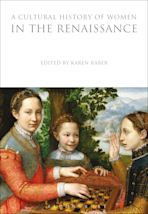 A Cultural History of Women in the Renaissance cover