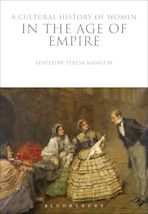 A Cultural History of Women in the Age of Empire cover