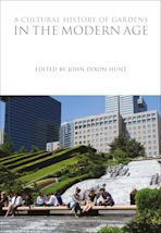 A Cultural History of Gardens in the Modern Age cover