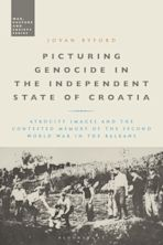 Picturing Genocide in the Independent State of Croatia cover