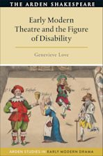 Early Modern Theatre and the Figure of Disability cover