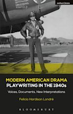 Modern American Drama: Playwriting in the 1940s cover