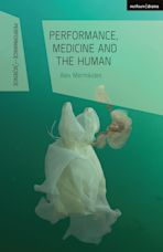 Performance, Medicine and the Human cover