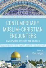 Contemporary Muslim-Christian Encounters cover