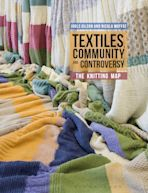 Textiles, Community and Controversy cover