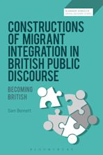 Constructions of Migrant Integration in British Public Discourse cover