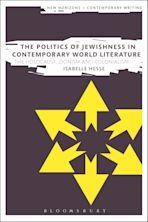The Politics of Jewishness in Contemporary World Literature cover