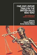 Fair and Unfair Trials in the British Isles, 1800-1940 cover