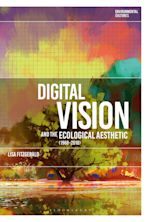 Digital Vision and the Ecological Aesthetic (1968 - 2018) cover
