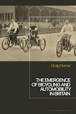 The Emergence of Bicycling and Automobility in Britain cover