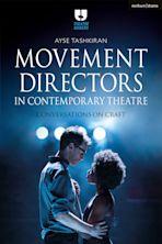 Movement Directors in Contemporary Theatre cover