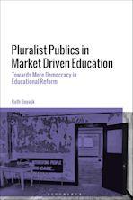 Pluralist Publics in Market Driven Education cover