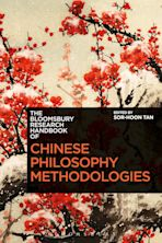 The Bloomsbury Research Handbook of Chinese Philosophy Methodologies cover
